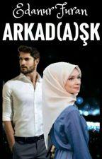 ARKAD(A)ŞK by furaneda123