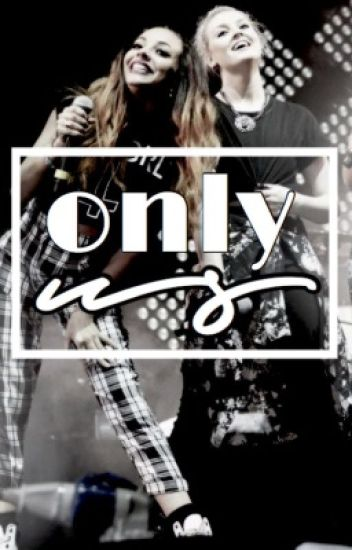 only us ➸ jerrie - complete