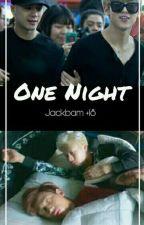 """ONE NIGHT"" [Jackbam] +18 Lemon by Jenniewang852"
