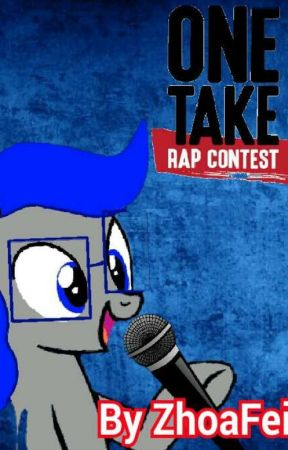 One Take Rap Contest by ZhoaFei