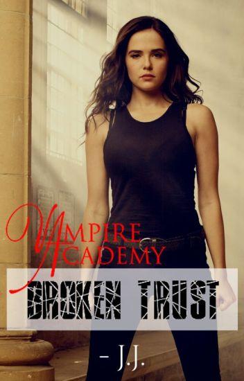 Vampire Academy: Broken Trust