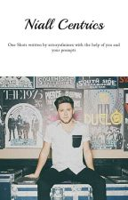 Niall-Centric One Shots by xstoryofminex