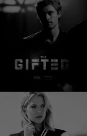 Stay together || The Gifted by Ella_Hale