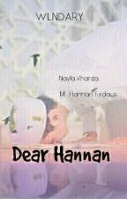 DEAR HANNAN (Completed)  by wlndary