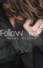 Follow me. H.S by FerchuEsposito