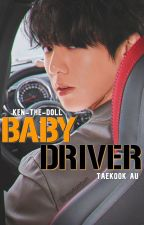 baby driver | taekook au ✔️ by thick-thighs-tommo