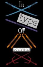 The type of boyfriend [TMNT 2012] [Terminada] by -giselleRose-