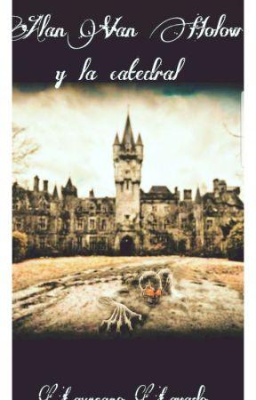 Alan Van Hollow y la catedral by LaureanoLavadoGil