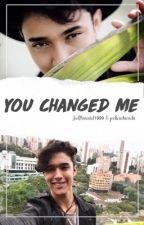 You Changed Me -Joel Pimentel by JoelPimentel1999