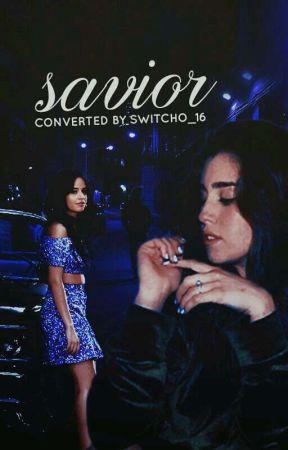 Savior // Camren by Switcho_16