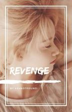 revenge ✔ by amethystation