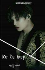 Ko Ko Bop [HUNKAI, BxB] by Absyeheet_
