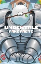 Undertale FAKE FACTS by reaper_bxrd