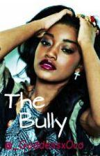The Bully by _GoddessxOvo