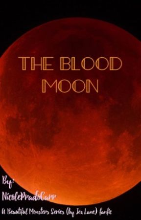 The Blood Moon by NicolePradoCarr