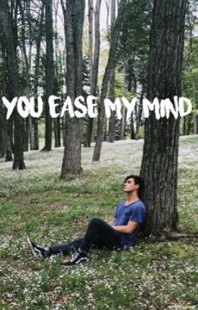 You ease my mind ( Grayson Dolan fanfic )  by sabrinaaaDolan