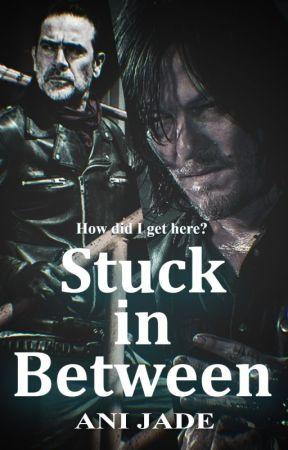 Stuck In Between |Negan&Daryl| by Jae_Luh