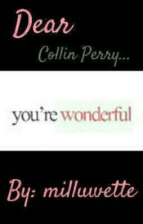 Dear Collin Perry... by milluwette