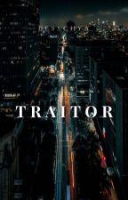 Traitor [AXTON'S SERIES 2] by desschya