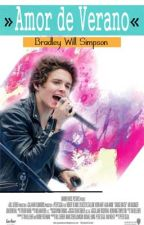 Amor de verano (Bradley will simpson) (temporada/1) *EDITANDO* by believeinyourself12