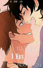 10 Things I Hate About You (Klance) by multi_fan_doms