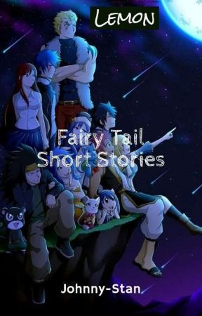 Fairy Tail Short Stories (LEMON) by Yuta-stan