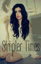 Simpler Times by MyLilJoy