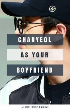 Chanyeol as Your Boyfriend by InndahMs