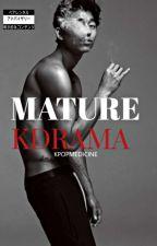 Mature Kdrama (18+) by KpopMedicine