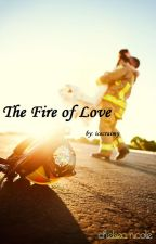 The Fire of Love by icecraimy