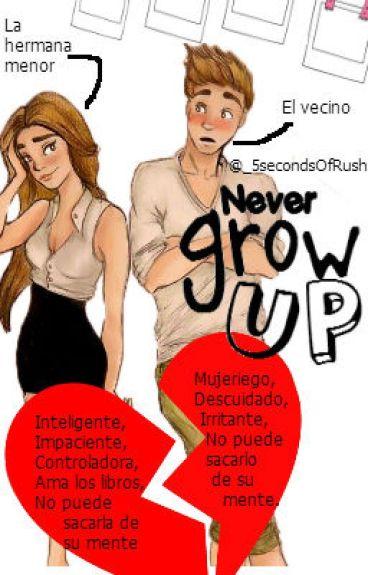 """""""Never Grow UP"""" Mi Odioso Vecino Series Book #1 Novela de Logan Henderson & Tú #"""