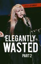 Elegantly Wasted II by steviesshawl