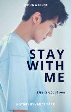 Stay With Me - [ Hunrene ] by vangepark