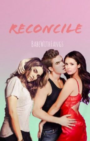 Reconcile (A Nian's Fanfiction)  by BabeWithFangs