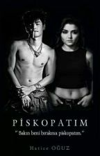 Piskopatım by HaticeOuz5