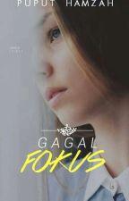 Gagal Fokus by Puputhamzah