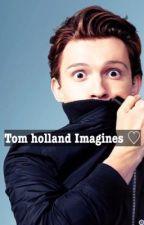 Tom Holland imagines  by cutiexholland