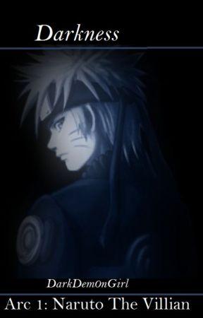 Darkness - Naruto Fanfic by DarkDem0nGirl