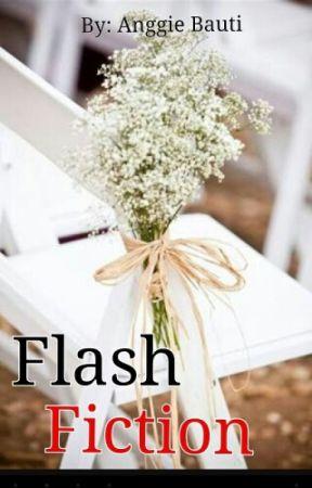 Kumpulan Flash Fiction by Anggietaufik88