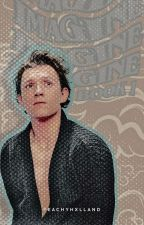 Tom Holland Imagines || Book 1 [COMPLETED] by peachyhxlland