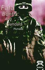 Fafa Buntis: Ang Sundalo by Plumasul
