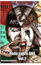 SOLO PARA FANS DE AMERICAN HORROR STORY vol.2 by retrogirlnat2509