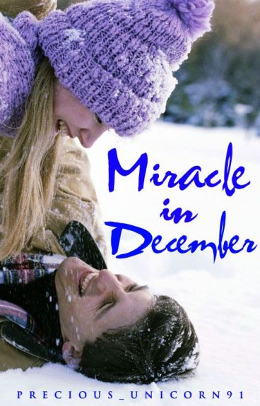 One Shot - Miracle in December