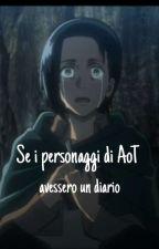 E se i personaggi di AoT avessero un diario... by Queen_of_ship