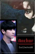---Anchor--- by Exo12wolves88