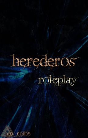 herederos [roleplay] by am_rplife