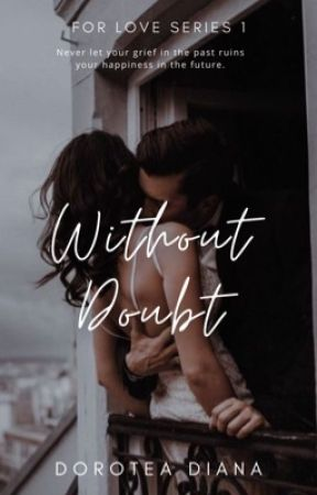 Without Doubt by DoroteaDiana
