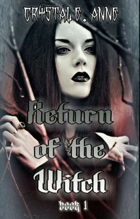 "Return of the Witch: Book | of ""The Shadow Series"" by The_Thief_123"