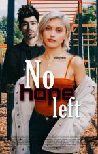 No Hope Left 《Z.M》 (Completed ) by memomalik