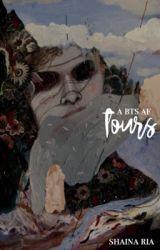 TOURS [BTS AF] by ONCELITE